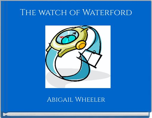 The watch of Waterford