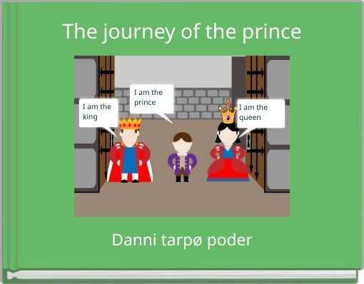 The journey of the prince