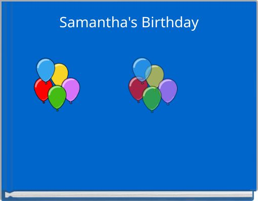 Samantha's Birthday