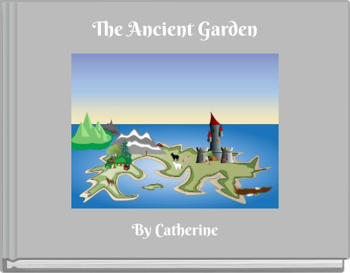 The Ancient Garden