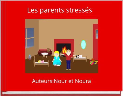 Les parents stressés