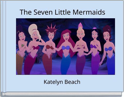 The Seven Little Mermaids