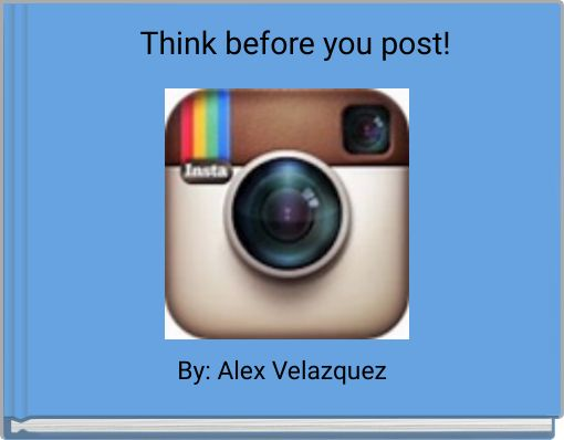 Think before you post!