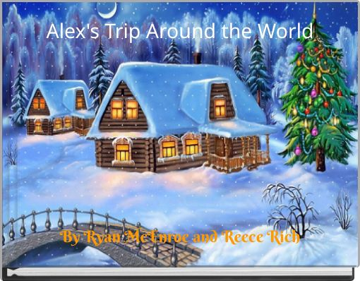 Alex's Trip Around the World