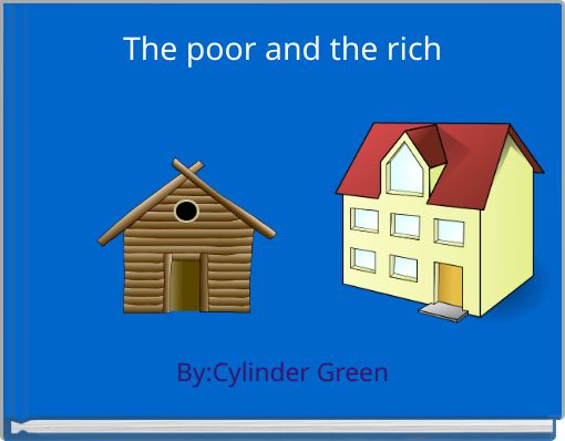 The poor and the rich