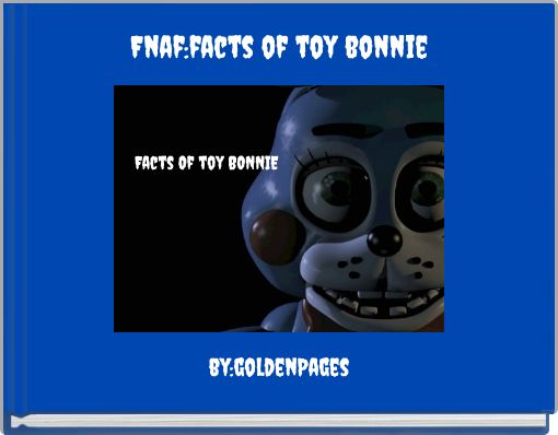 Fnaf:facts of toy bonnie