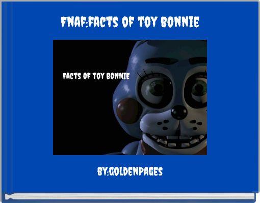 Fnaf:facts of toy bonnie