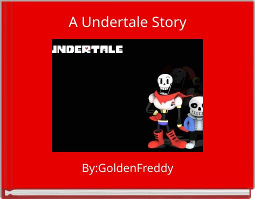 A Undertale Story