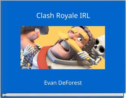 Clash Royale IRL