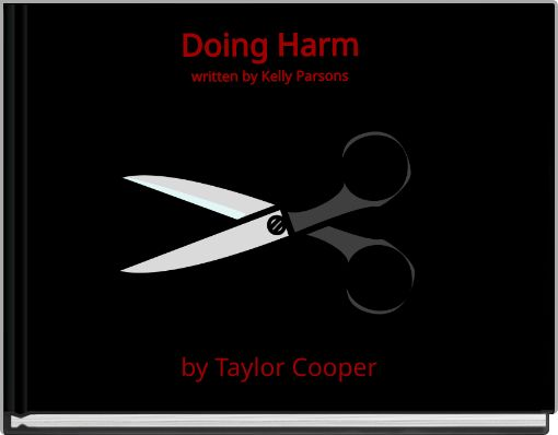 Doing Harmwritten by Kelly Parsons