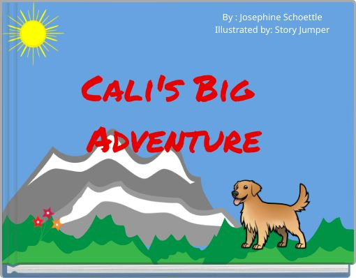 Cali's Big Adventure