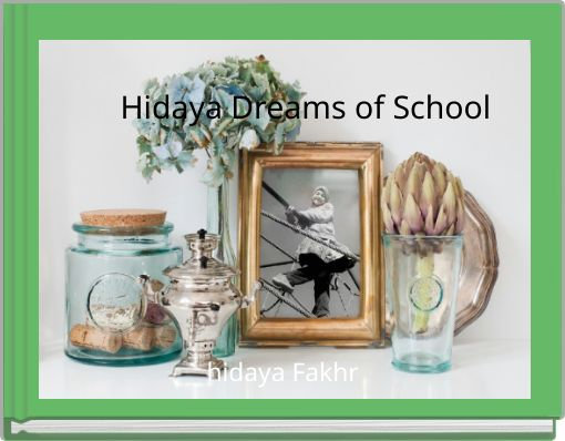 Hidaya Dreams of School