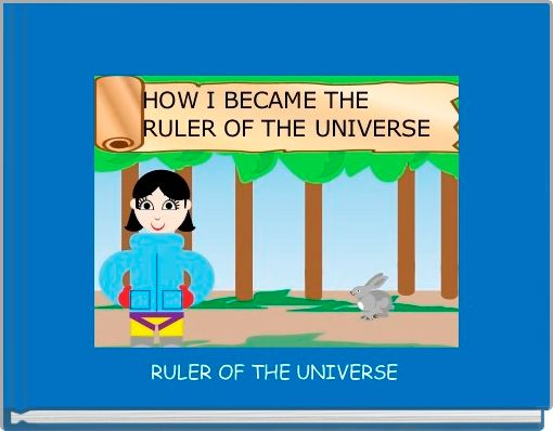 RULER OF THE UNIVERSE
