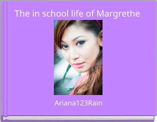 The in school life of Margrethe