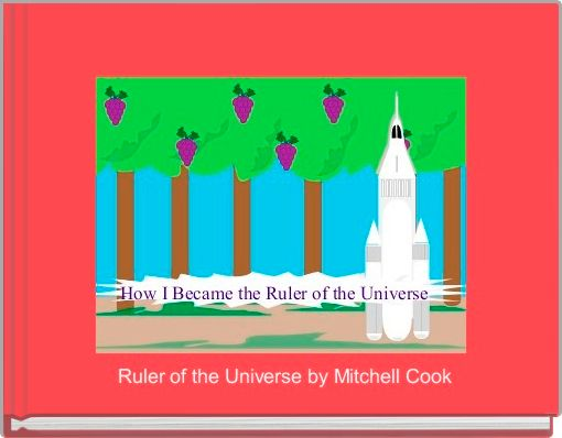 Ruler of the Universe by Mitchell Cook