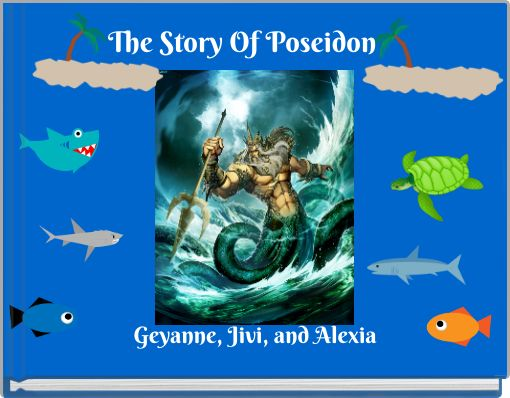 The Story Of Poseidon