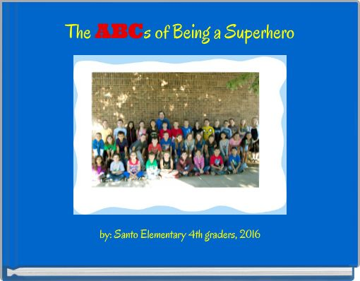 The ABCs of Being a Superhero