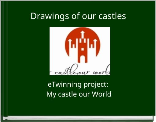 Drawings of our castles