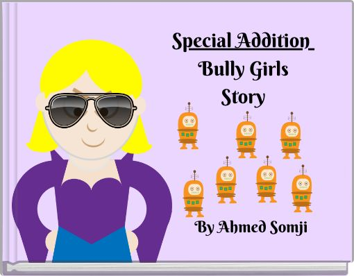 Special Addition Bully GirlsStory