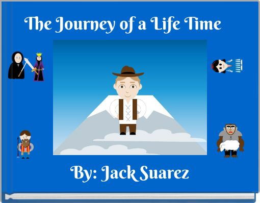 The Journey of a Life Time