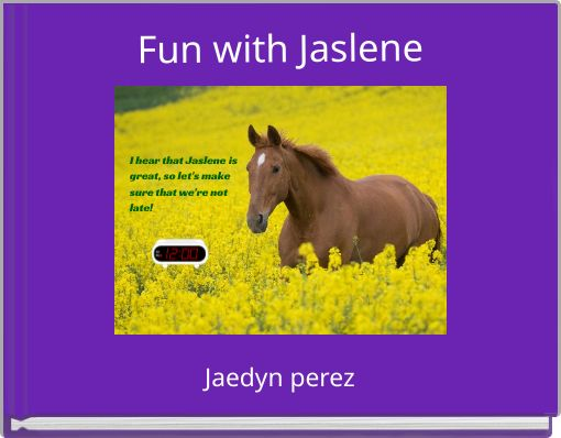 Fun with Jaslene