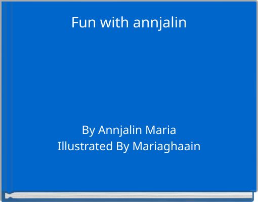 Fun with annjalin