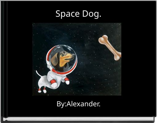 Space Dog.