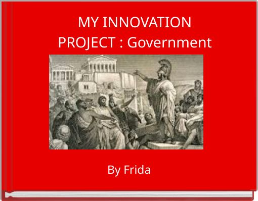 MY INNOVATIONPROJECT : Government