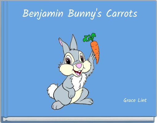 Benjamin Bunny's Carrots