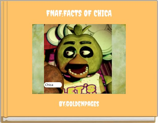 FNAF:FACTS OF CHICA