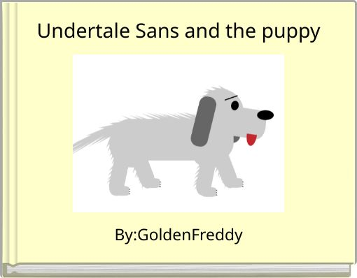 Undertale Sans and the puppy
