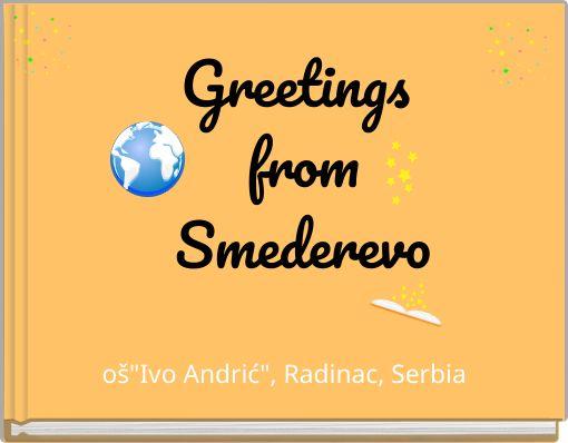 Greetings fromSmederevo