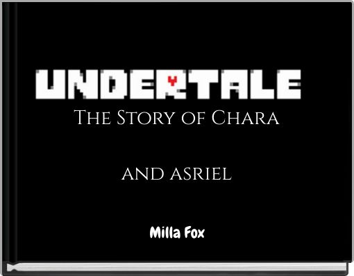 The Story of Charaand asriel
