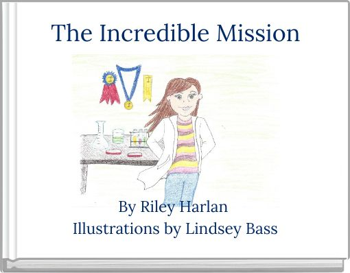 The Incredible Mission