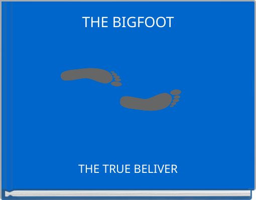 THE BIGFOOT