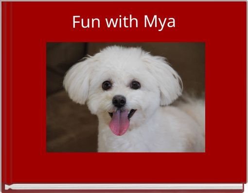 Fun with Mya