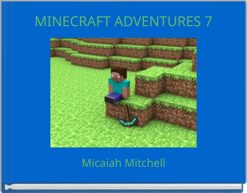 MINECRAFT ADVENTURES 7