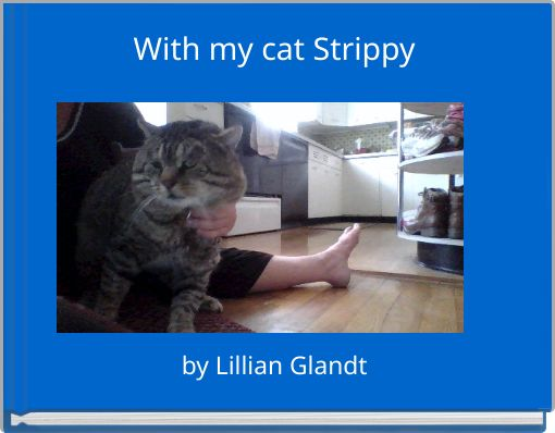 With my cat Strippy