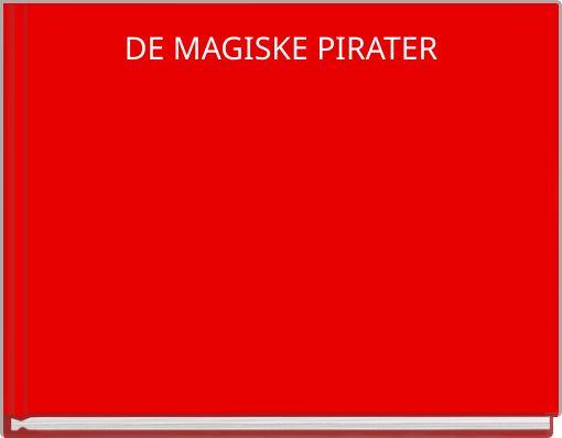 DE MAGISKE PIRATER