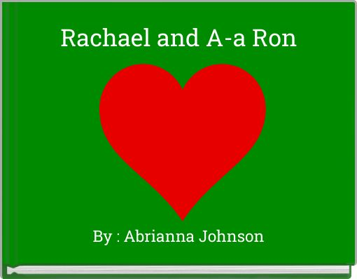 Rachael and A-a Ron