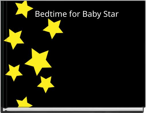 Bedtime for Baby Star