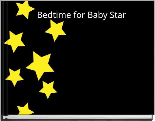 Bedtime for Baby Star
