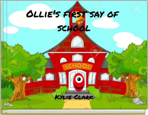 Ollie's first say of school
