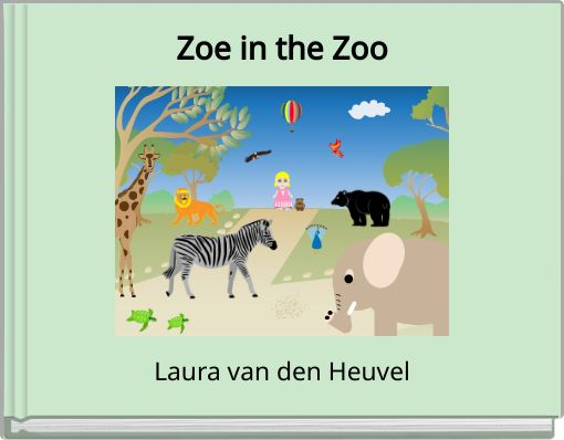 Zoe in the Zoo