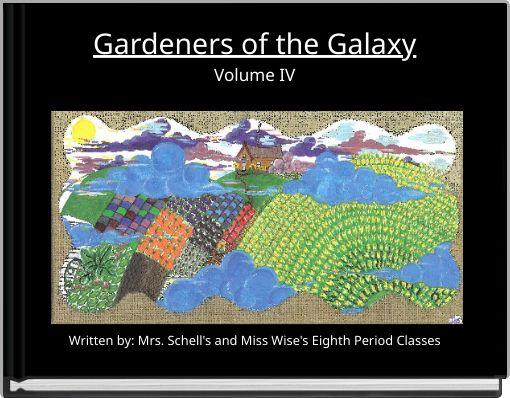 Gardeners of the GalaxyVolume IV
