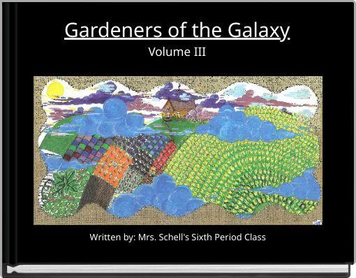 Gardeners of the GalaxyVolume III