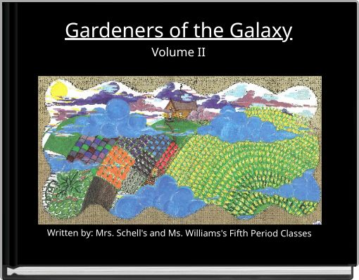 Gardeners of the GalaxyVolume II
