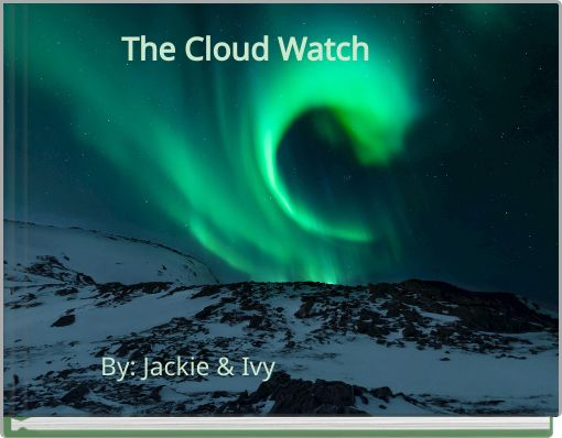 The Cloud Watch