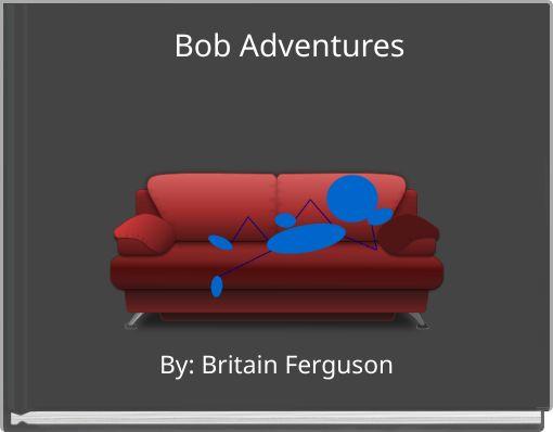 Bob Adventures