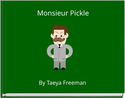 Monsieur Pickle